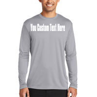 Your Custom Text Here - ® Long Sleeve Performance Tee Thumbnail